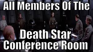 Conference Room Meme - all members of the death star conference room youtube