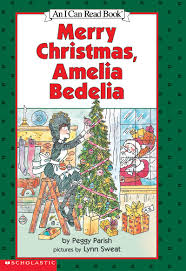 merry amelia bedelia by peggy parish scholastic