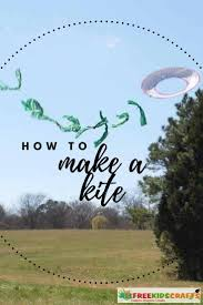 how to make a kite 6 diy kite ideas allfreekidscrafts com