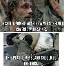 Dead Memes - very funny walking dead memes photo quotesbae