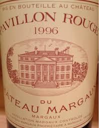 chateau margaux i will drink 1996 pavillon du château margaux bordeaux médoc