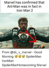 Man Memes - marvel has confirmed that ant man was in fact in iron man 2 from