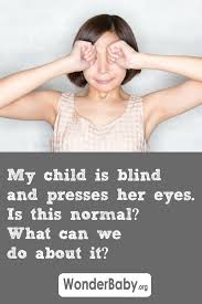 What Is Blind My Child Has Lca And Presses Her Eyes Is This Normal What Can We