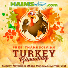 haims motors now has the ideal giveaway free turkey for