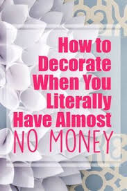 Cheap Home Decorations How To Decorate With No Money Latte Decorating And Learning
