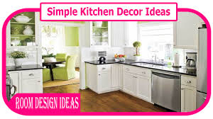 Ideas For Kitchen Decor Simple Kitchen Decor Ideas Diy Easy Kitchen Decor Ideas Diy