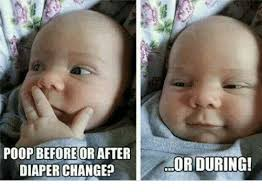 poop before or after diaper change or during meme on me me