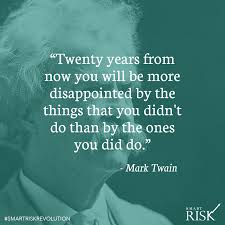 Mark Twain Memes - inspirational quote mark twain smart risk investing