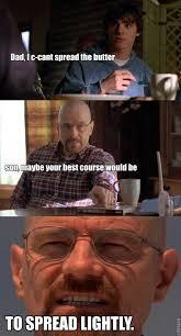 Walt Jr Breakfast Meme - bb spread lightly breaking bad pinterest bad memes breaking
