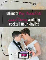 wedding band playlist ultimate big band jazz swing wedding cocktail hour