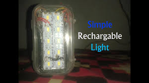 rechargeable light for home how to make rechargeable emergency light at home youtube