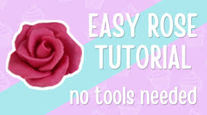 how to make a simple sugarpaste rose without any tools youtube