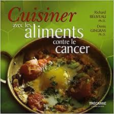 cuisiner des figues cuisiner avec les aliments contre le cancer amazon ca richard