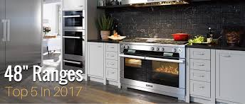 top five 48 inch range ovens of 2017 appliances connection