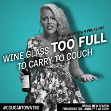 Cougar Town Memes - so much wine cougar town so much wine and laughter filled