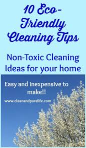 10 eco friendly cleaning tips clean and pure life
