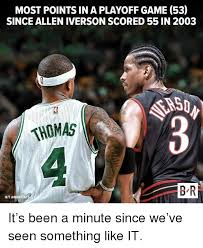 Allen Iverson Meme - most points in a playoff game 53 since allen iverson scored 55 in