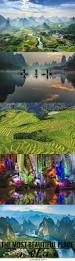 Beautiful Places On Earth by Why Guilin China Is The Most Beautiful Place On Earth Guilin