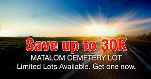 cemetery lots for sale get your cemetery lots now while on matalom lot for sale