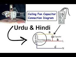 ceiling fan capacitor connection diagram hindi u0026 urdu youtube