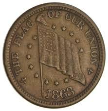 Civil War Union Flag Pictures Authentic Original Civil War Token 1863 The Flag Of Our Union