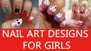 nail art designs for girls nail art designs for girls 2016 youtube