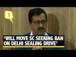 Seeking In Delhi Will Move Sc Seeking Temp Ban On Delhi S Sealing Drive Kejriwal