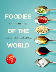 cooking blogs foodies of the world
