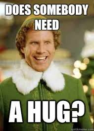 Give Me A Hug Meme - pin by believe in the magic of christmas on christmas humor