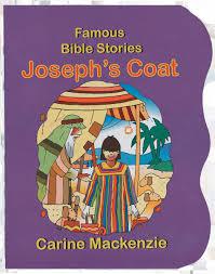 cfp famous bible stories joseph u0027s coat carine mackenzie