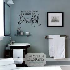 Sayings For Bathroom Wall Stunning Vinyl Wall Quotes For Bathroom 18 In Home Decorating