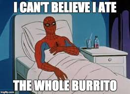 Burrito Meme - spiderman hospital meme imgflip