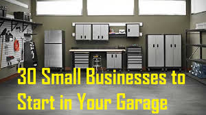 30 small businesses to start in your garage youtube