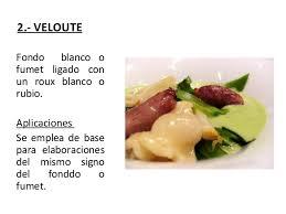 un roux cuisine 2 veloute fondo blanco o fumet ligado con un roux blanco o rubio