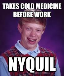 Nyquil Meme - memebase nyquil all your memes in our base funny memes