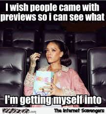 Came Meme - i wish people came with previews meme pmslweb