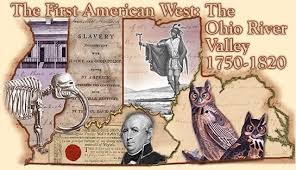 ohio river valley map the the ohio river valley 1750 1820