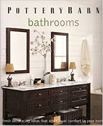 pottery barn bathrooms ideas pottery barn bathrooms fresh decorating ideas that add casual
