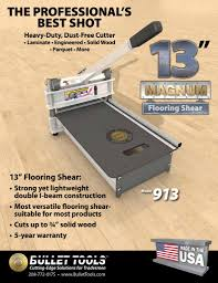 Cutting Laminate Flooring 913 Magnum Shear U2022 Bullet Tools