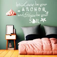 online get cheap nautical wall decals quotes aliexpress com quote wall decal let love be your anchor family vinyl sticker sayings home bedroom nautical removable