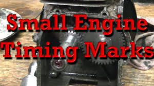 small engine timing marks b u0026s as example youtube