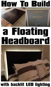 diy headboard with led lights how to make a floating headboard with led lighting floating