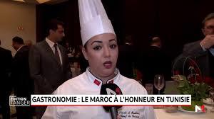 chef cuisine maroc tunisie la gastronomie marocaine à l honneur