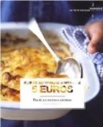cuisine du marché cuisine du marché à moins de 5 euros cuisiner pour moins de 5