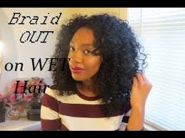 wet and wavy african hair braiding wet braid out on natural hair youtube