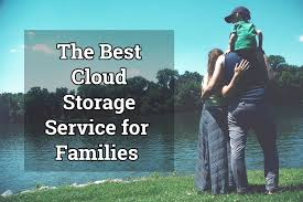 the best cloud storage for families 2017