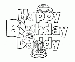 happy birthday daddy coloring page for kids holiday coloring