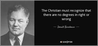 donald barnhouse donald barnhouse quote the christian must recognize that there are