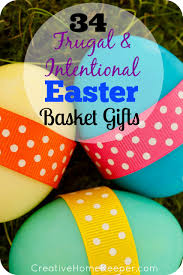 easter basket gifts frugal and intentional easter basket gift ideas creative home keeper