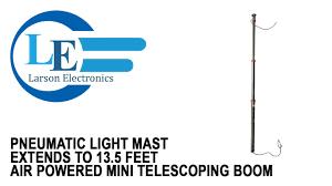 pneumatic light mast extends to 13 5 feet air powered mini